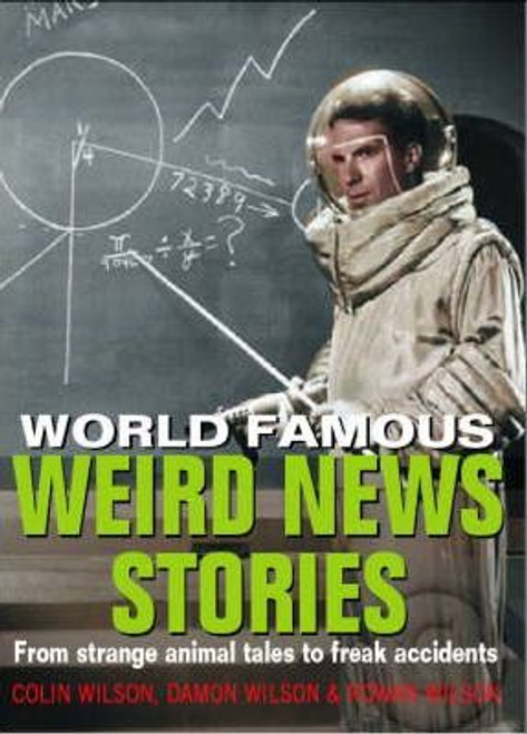Wilson, Colin / Weird News Stories