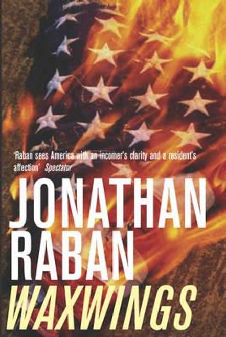 Raban, Jonathan / Waxwings