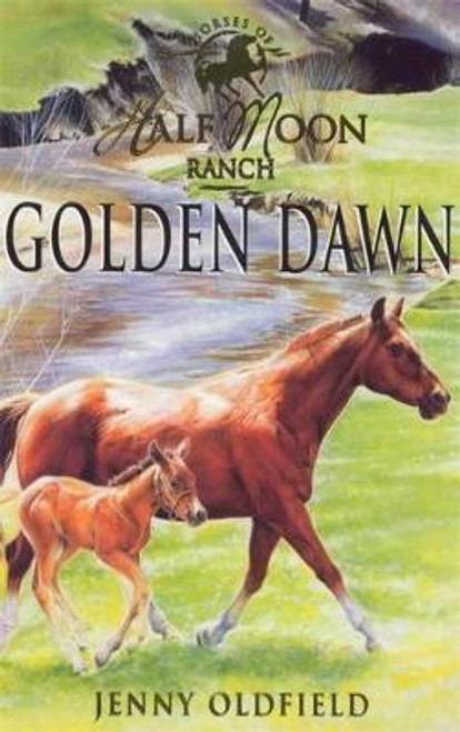 Oldfield, Jenny / Golden Dawn : Book 12