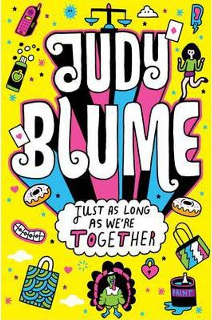 Blume, Judy / Just as Long as We're Together