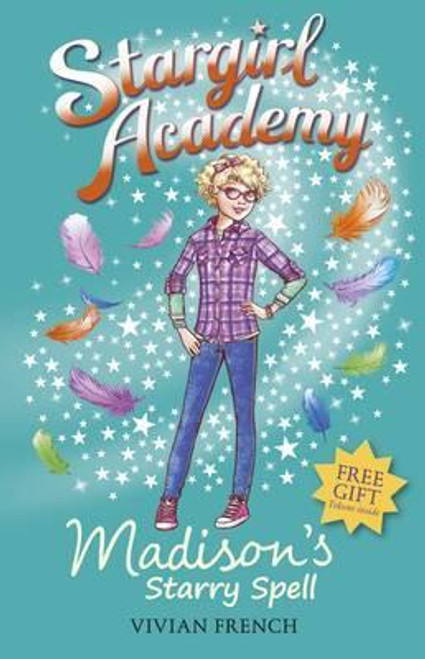 French, Vivian / Stargirl Academy 2: Madison's Starry Spell