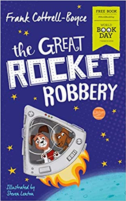 Boyce, Frank Cottrell  / The Great Rocket Robbery