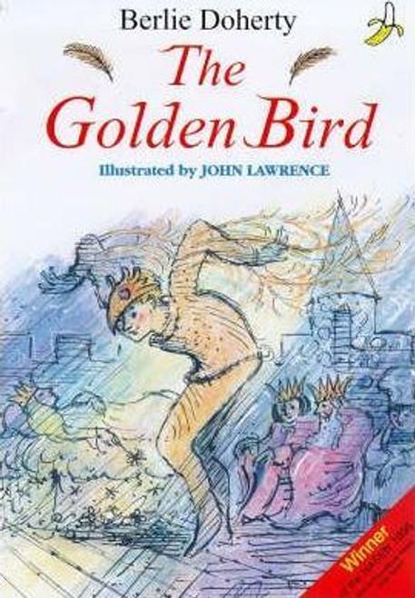 Doherty, Berlie / The Golden Bird