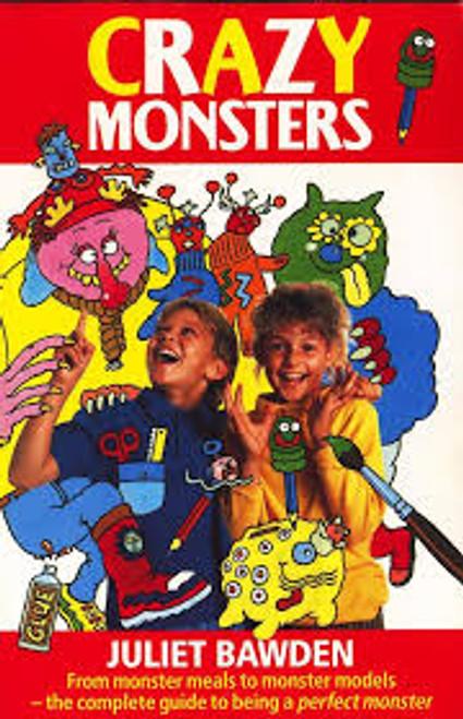 Bawden, Juliet /  CRAZY Monsters