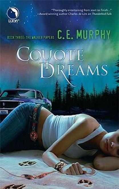 Murphy, C E / Coyote Dreams
