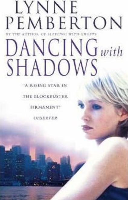 Pemberton, Lynne / Dancing with Shadows
