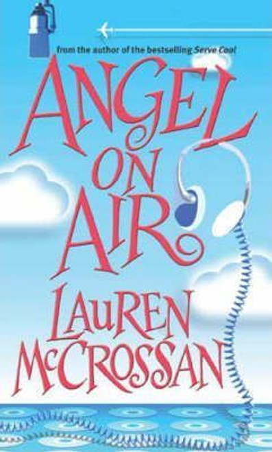 McCrossan, Lauren / Angel On Air