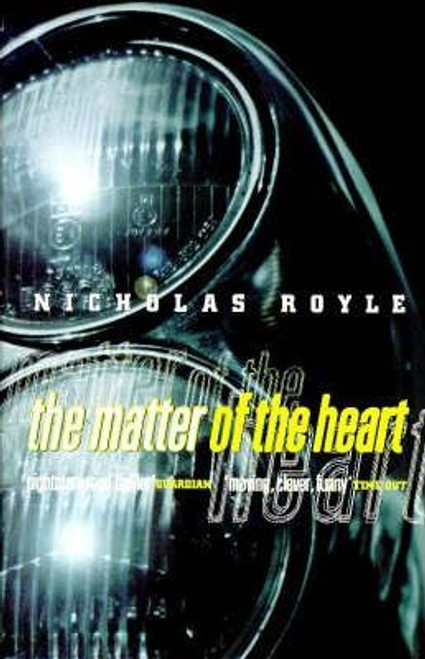 Royle, Nicholas / The Matter of the Heart