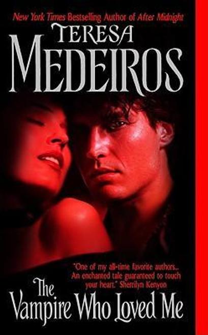 Medeiros, Teresa / The Vampire Who Loved Me