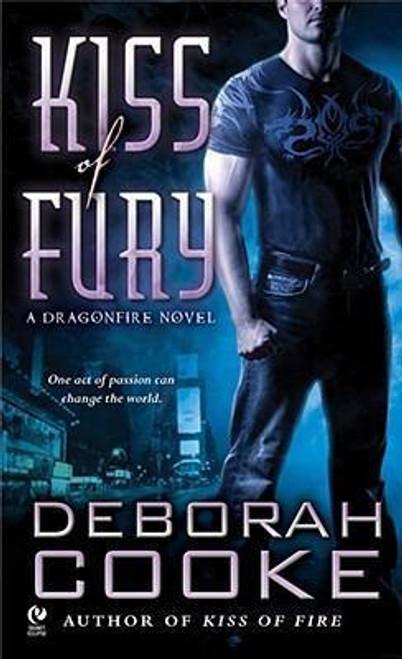 Cooke, Deborah / Kiss Of Fury : A Dragonfire Novel