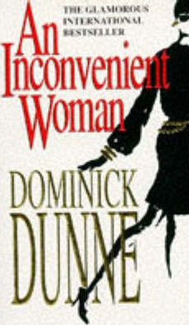 Dunne, Dominick / An Inconvenient Woman