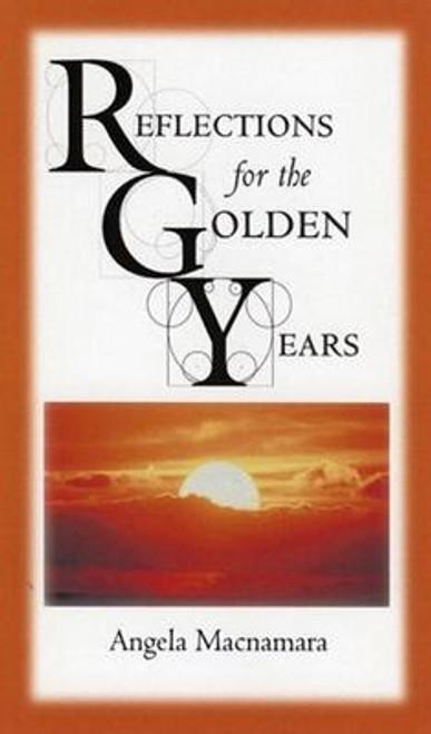 MacNamara, Angela / Reflections for the Golden Years