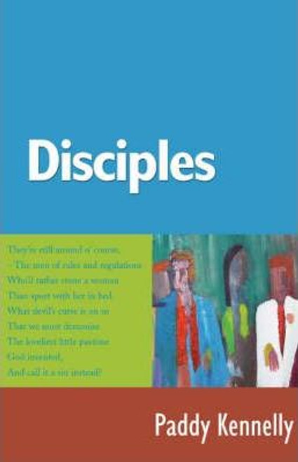 Kennelly, Paddy / Disciples