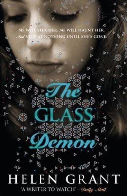 Grant, Helen / The Glass Demon