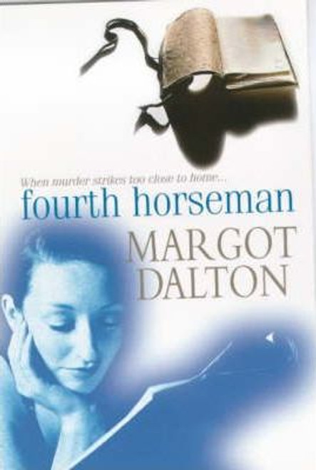 Dalton, Margot / Fourth Horseman