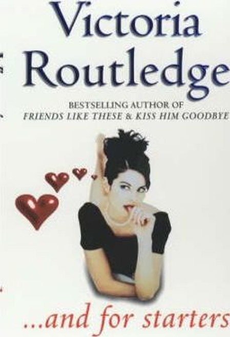 Routledge, Victoria / ... And for Starters