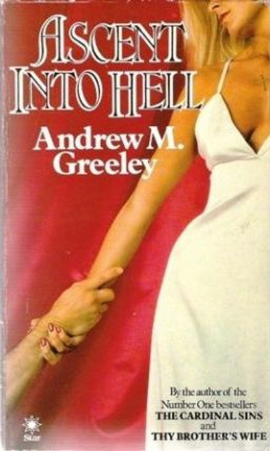 Greeley, Andrew M. / Ascent into Hell
