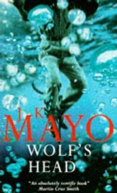 Mayo, J. K. / Wolf's Head