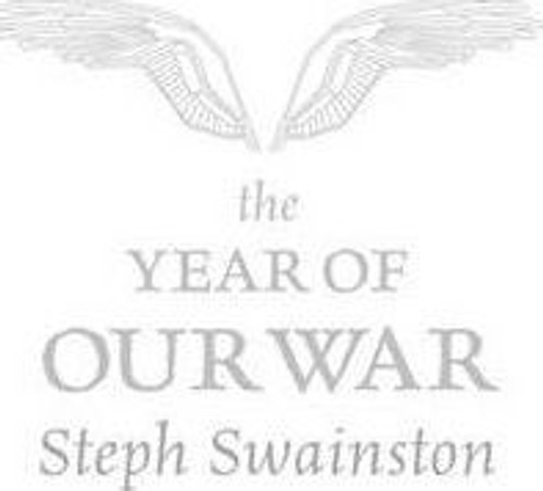 Swainston, Steph / The Year of Our War