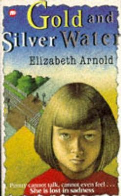 Arnold, Elizabeth / Gold and Silver Water