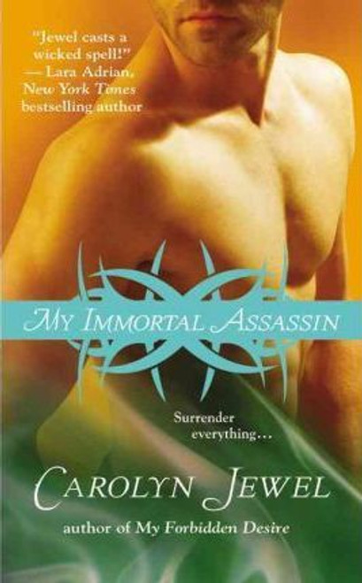 Jewel, Carolyn / My Immortal Assassin