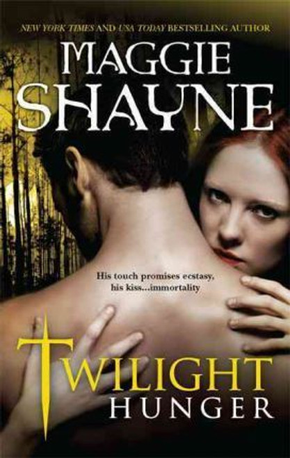 Shayne, Maggie / Twilight Hunger
