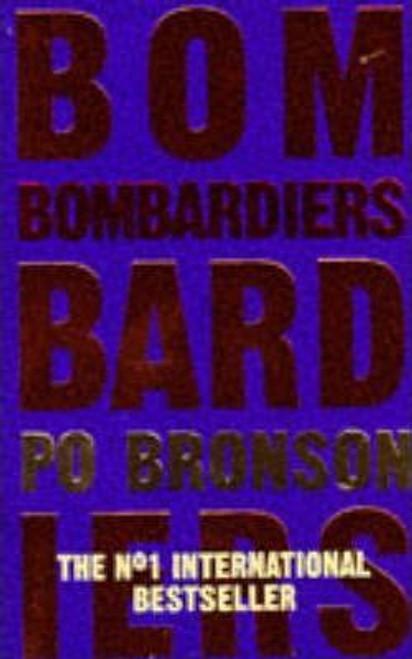 Bronson, Po / Bombardiers