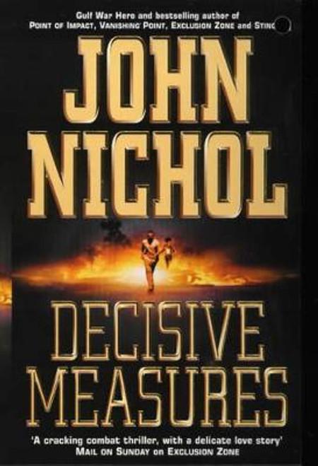 Nichol, John / Decisive Measures