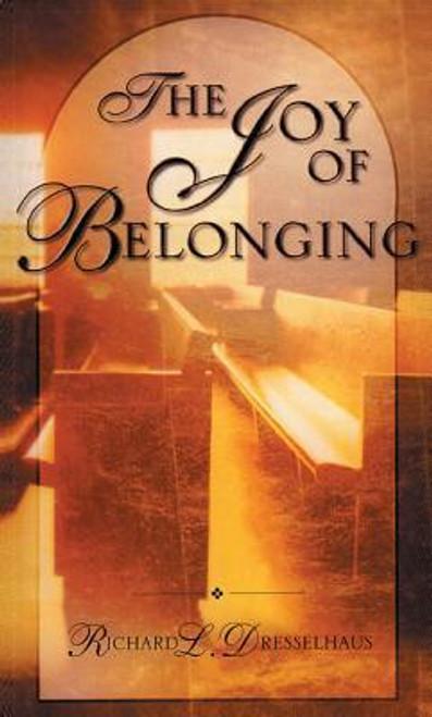 Dresselhaus, Richard / Joy of Belonging