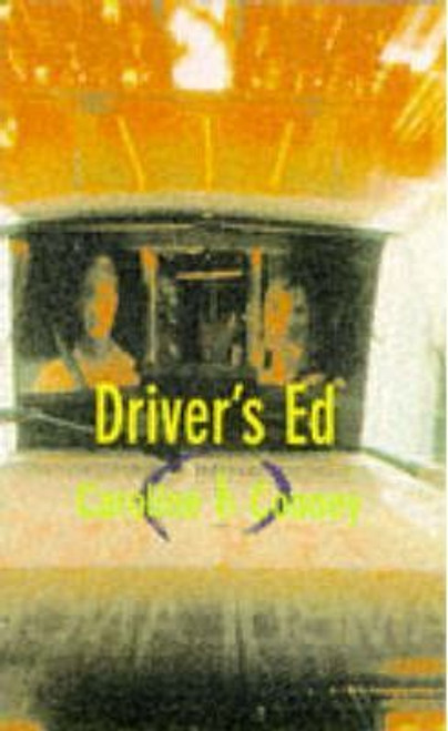 Cooney, Caroline B. / Driver's Ed