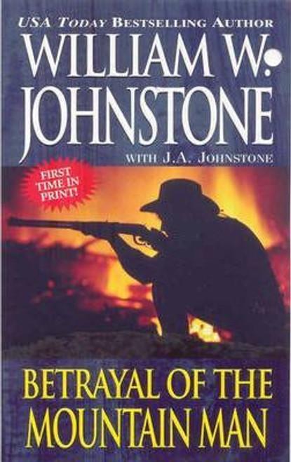 Johnstone, William W. / Betrayal of the Mountain Man