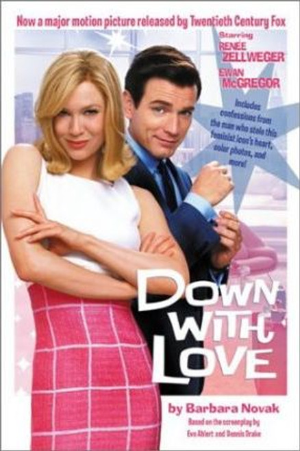 Dubowski, Cathy / Down with Love Movie Tie in