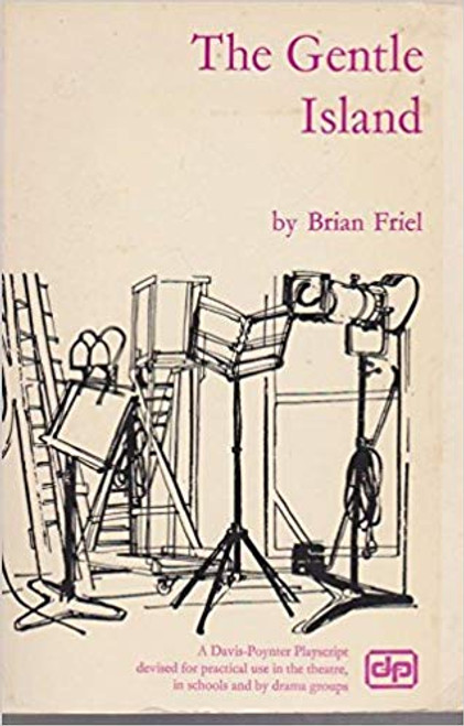 Friel, Brian - The Gentle Island - PB Drama 1973