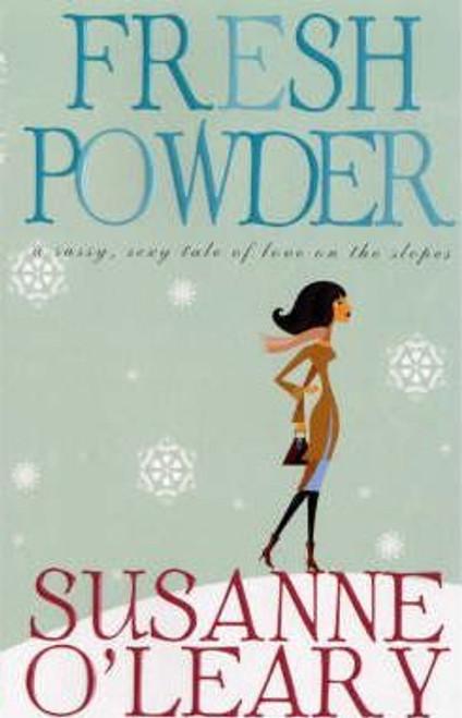 O'Leary, Susanne / Fresh Powder