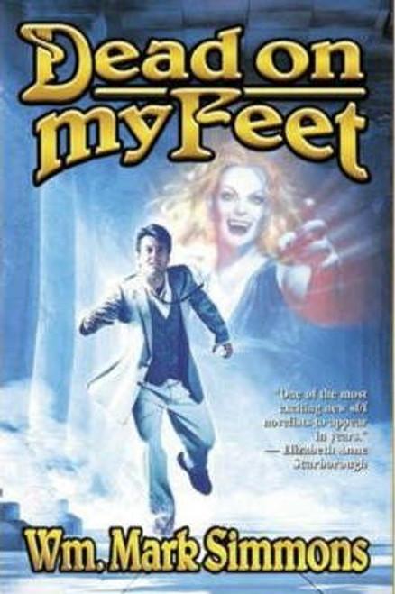 Simmons, William Mark / Dead On My Feet