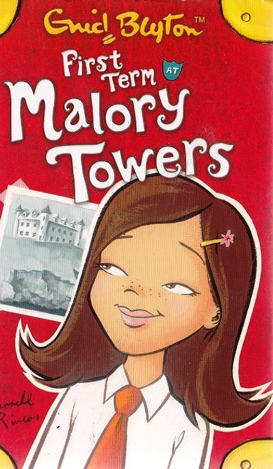 Blyton, Enid / First Term at Malory Towers