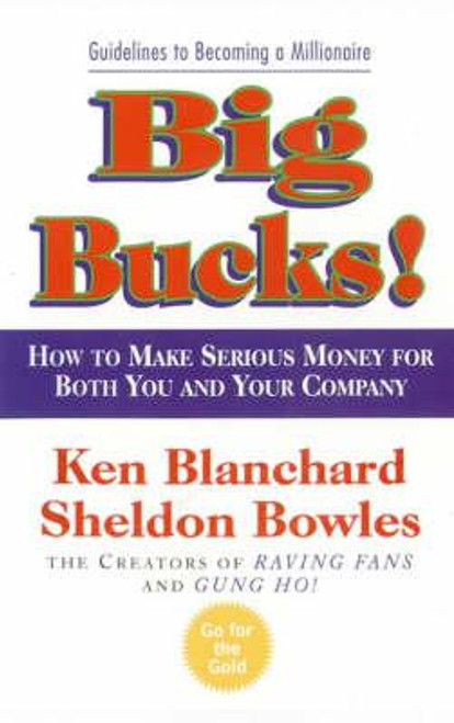 Blanchard, Kenneth / Big Bucks!