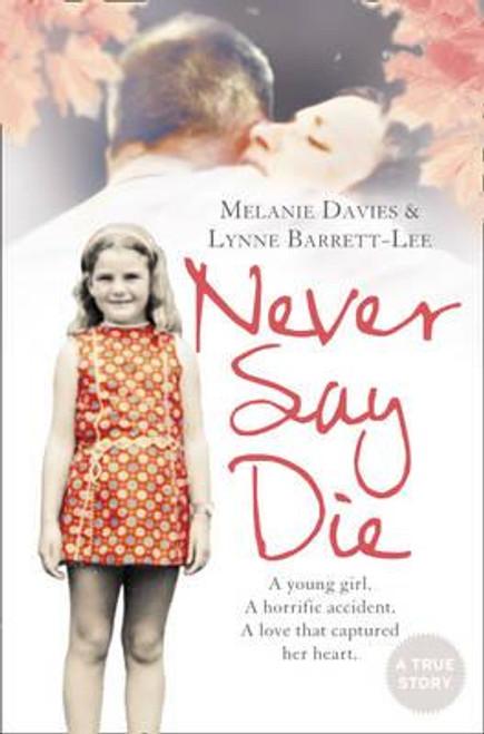 Davies, Melanie / Never Say Die