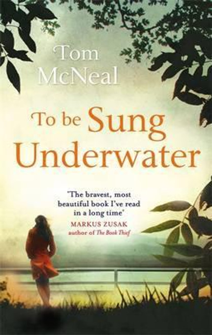 McNeal, Tom / To Be Sung Underwater