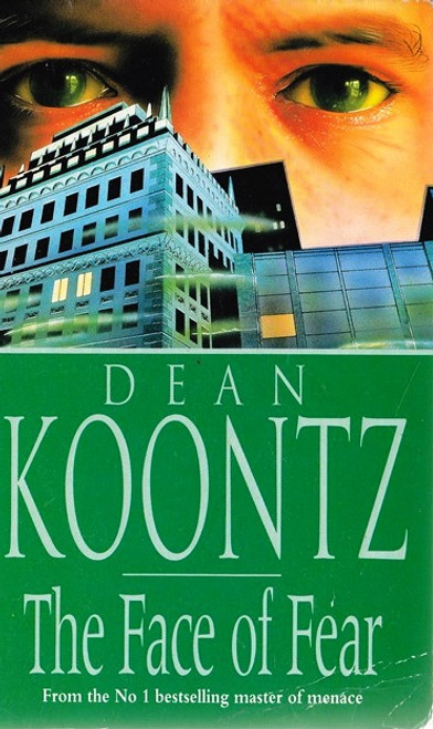 Koontz, Dean / The Face of Fear