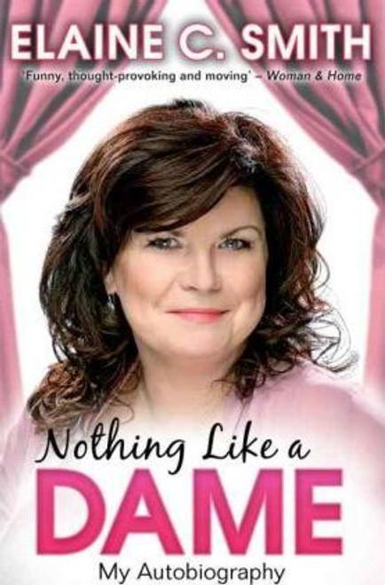 Smith, Elaine C. / Nothing Like a Dame
