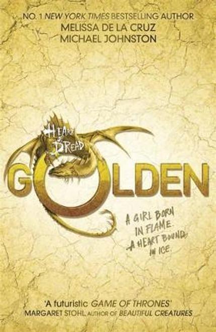 de La Cruz, Melissa / Heart of Dread: Golden