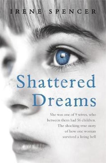 Spencer, Irene / Shattered Dreams