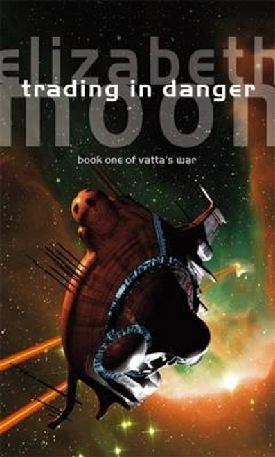 Moon, Elizabeth / Trading In Danger : Vatta's War: Book One