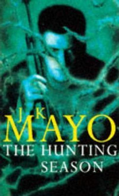 Mayo, J. K. / The Hunting Season