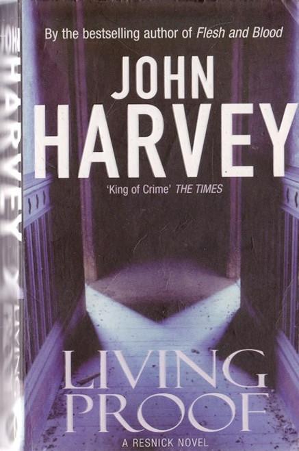 Harvey, John / Living Proof