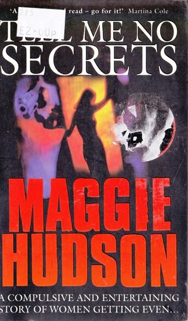Hudson, Maggie / Tell Me No Secrets