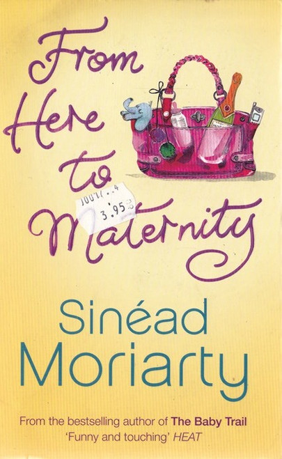 Moriarty, Sinead / From Here to Maternity