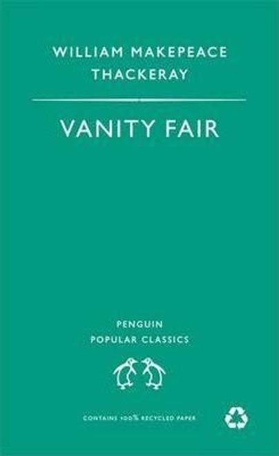 Makepeace Thackeray, William / Vanity Fair