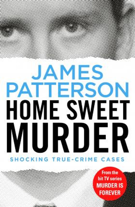 Patterson, James / Home Sweet Murder